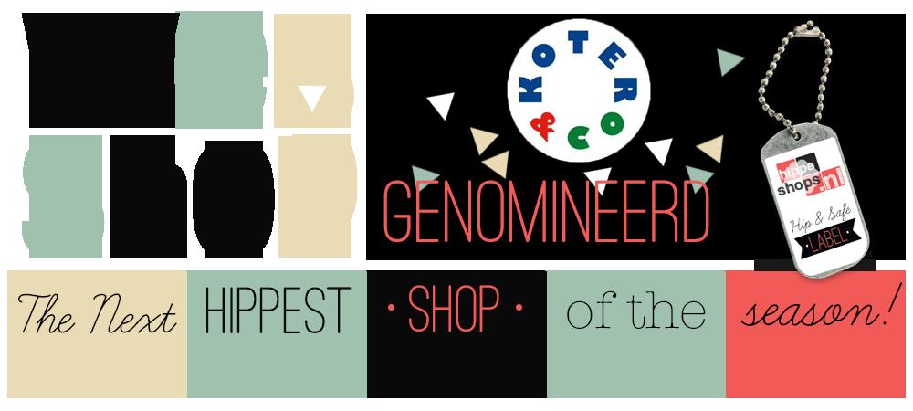 Koter & Co genomineerd voor The Next Hippest Shop of the Season